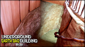 Underground Earth Bag Construction  Episode 29 Working On The Stairwell Stairs and Railing