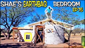Reciprocal Roof Construction Rafters & Windows  | Shae's Earthbag Bedroom Ep15 | Weekly Peek