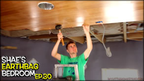 Wood Ceiling, Artwork & Electrical | Shae's Earthbag Bedroom Ep30 | Weekly Peek