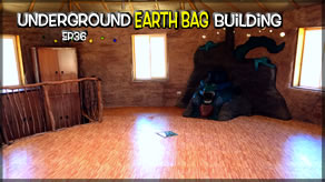 Underground Earth Bag Construction  Episode 35 Upstairs Floor Finish Finishing up the Building!