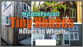 My Little Podcast Livestream | Tiny House - Homes on Wheels Review
